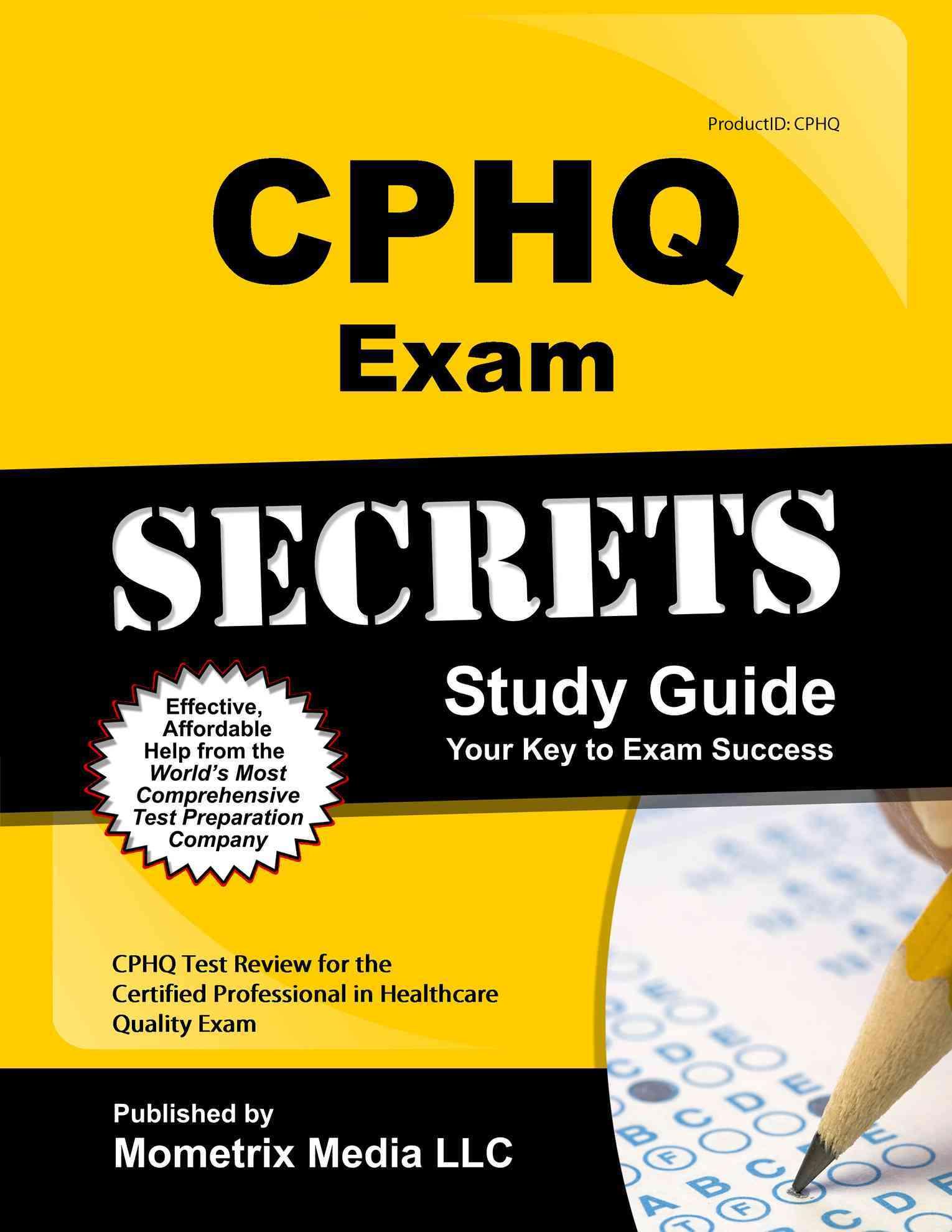 CPHQ Exam Secrets By Mometrix Media LLC (COR)